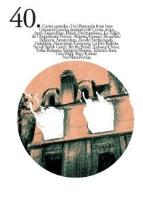 40 cartes postales d'ici : quarante bandes dessinées de reportage : 12 reportages dessinés du XIXe siècle| 40 postcards from here : 40 comic strips : from Angoulême, Plaisir, Préchambeau, La Vallée de l'Anguienne.... -