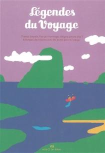 Légendes du voyage -