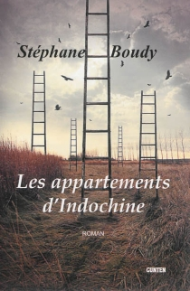 Les appartements d'Indochine - Stéphane Boudy