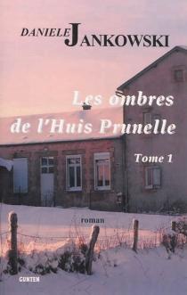 Les ombres de l'Huis Prunelle - DanieleJankowski