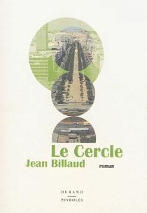 Le cercle - JeanBillaud