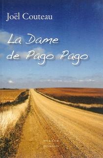 La dame de Pago Pago - JoëlCouteau
