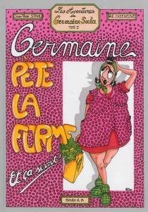 Les aventures de Germaine Soula - PhilippeCazeneuve