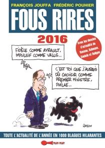 Fous rires 2016 : toute l'actualité de l'année en 1.000 blagues hilarantes - FrançoisJouffa