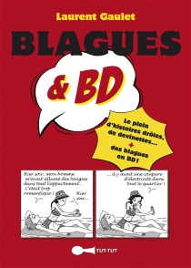 Blagues et BD - Laurent Gaulet