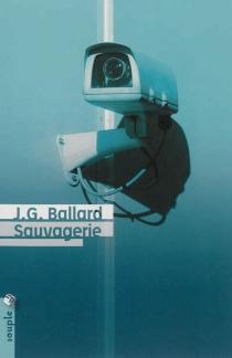 Sauvagerie - J.G.Ballard