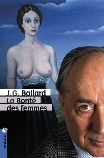 La bonté des femmes - J.G.Ballard