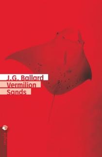 Vermilion Sands - J.G.Ballard