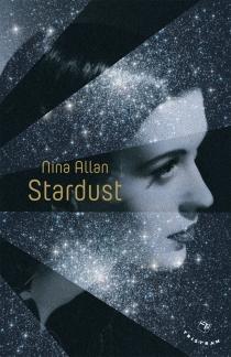 Stardust : légendes de Ruby Castle - NinaAllan