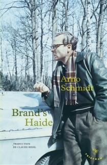 Brand's Haide - ArnoSchmidt