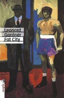 Fat city - LeonardGardner