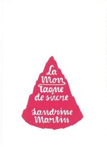 La montagne de sucre - SandrineMartin
