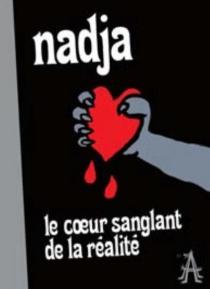 Le coeur sanglant de la réalité - Nadja