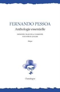Anthologie essentielle - FernandoPessoa