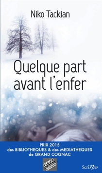 Quelque part avant l'enfer - Nicolas Tackian
