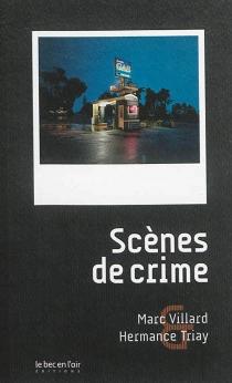 Scènes de crime - MarcVillard