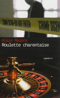 Roulette charentaise - AlainMazère
