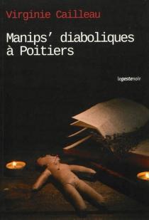 Manips' diaboliques à Poitiers - VirginieCailleau