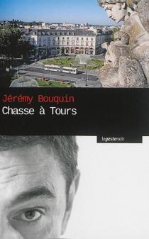 Chasse à Tours - JérémyBouquin