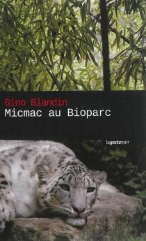 Micmac au Bioparc - GinoBlandin