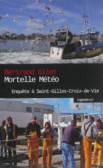 Mortelle météo à Saint-Gilles-Croix-de-Vie - BertrandGilet