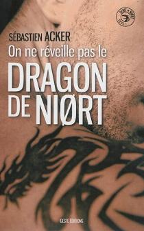 On ne réveille pas le dragon de Niort... - SébastienAcker