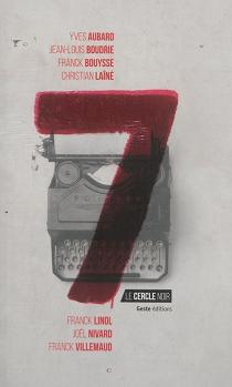 7 : le cercle noir -