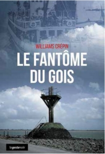 Le fantôme du Gois - Williams Crépin