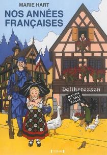 Nos années françaises - MarieHart