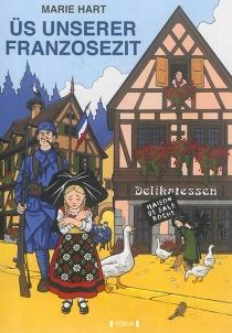 Us unserer Franzosezit - MarieHart