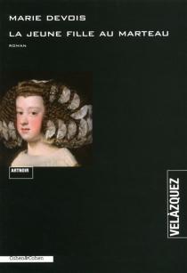 La jeune fille au marteau : roman noir - Marie-ClaudeDevois