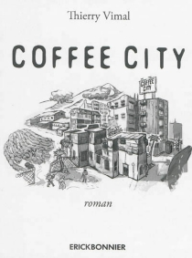 Coffee City - Thierry Vimal