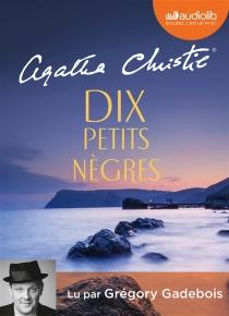 Dix petits nègres - AgathaChristie