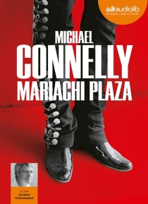 Mariachi Plaza - MichaelConnelly