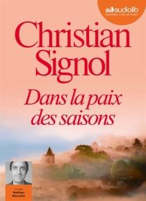 Dans la paix des saisons - ChristianSignol