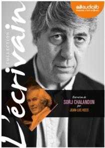 Entretien avec Sorj Chalandon par Jean-Luc Hees - SorjChalandon