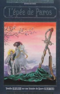 L'épée de Paros : intégrale - YumikoIgarashi