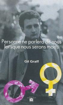 Personne ne parlera de nous lorsque nous serons morts - GilGraff