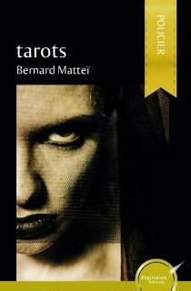Tarots - BernardMatteï