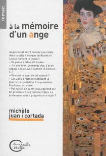 A la mémoire d'un ange - MichèleJuan i Cortada