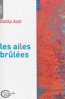 Les ailes brûlées - DalilaAzzi