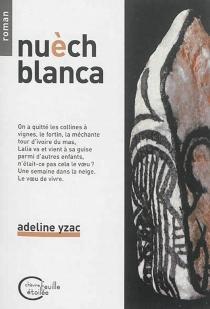 Nuèch blanca - AdelineYzac