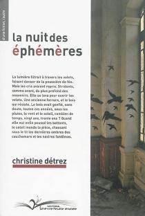 La nuit des éphémères - ChristineDétrez