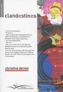 Clandestines - ChristineDeroin