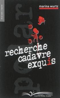 Recherche cadavre exquis - MarinaWurst