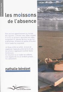 Les moissons de l'absence - NathalieBénézet