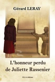 L'honneur perdu de Juliette Rassenier - GérardLeray