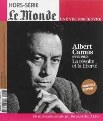 Albert Camus (1913-1960) : la révolte et la liberté -