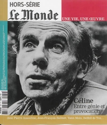 Céline : entre génie et provocation -