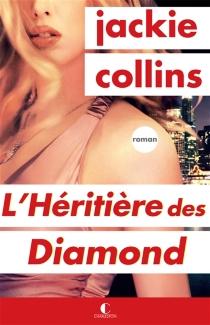 L'héritière des Diamond - JackieCollins